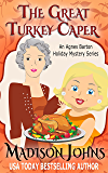 The Great Turkey Caper (Novella) (An Agnes Barton Holiday Mystery Series Book 1)