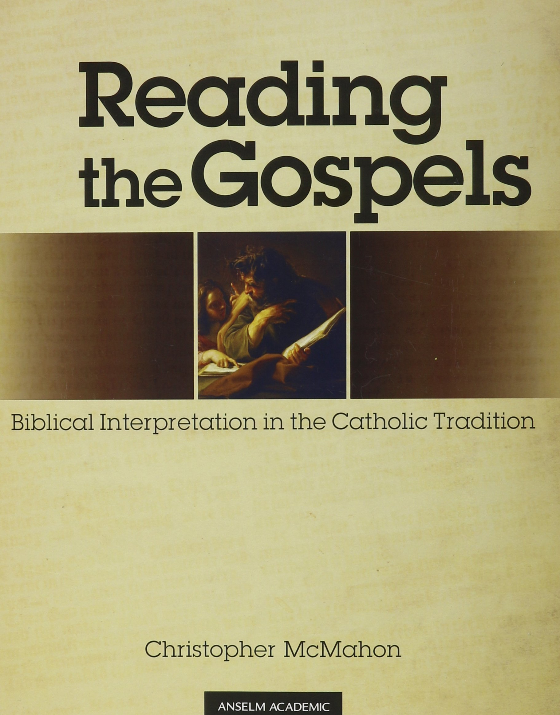 Reading the Gospels Christopher McMahon Amazon