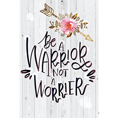 iCandy Products Inc Be A Warrior Not A Worrier Motivational Inspirational Wall Decor Home Art Print - 13x19