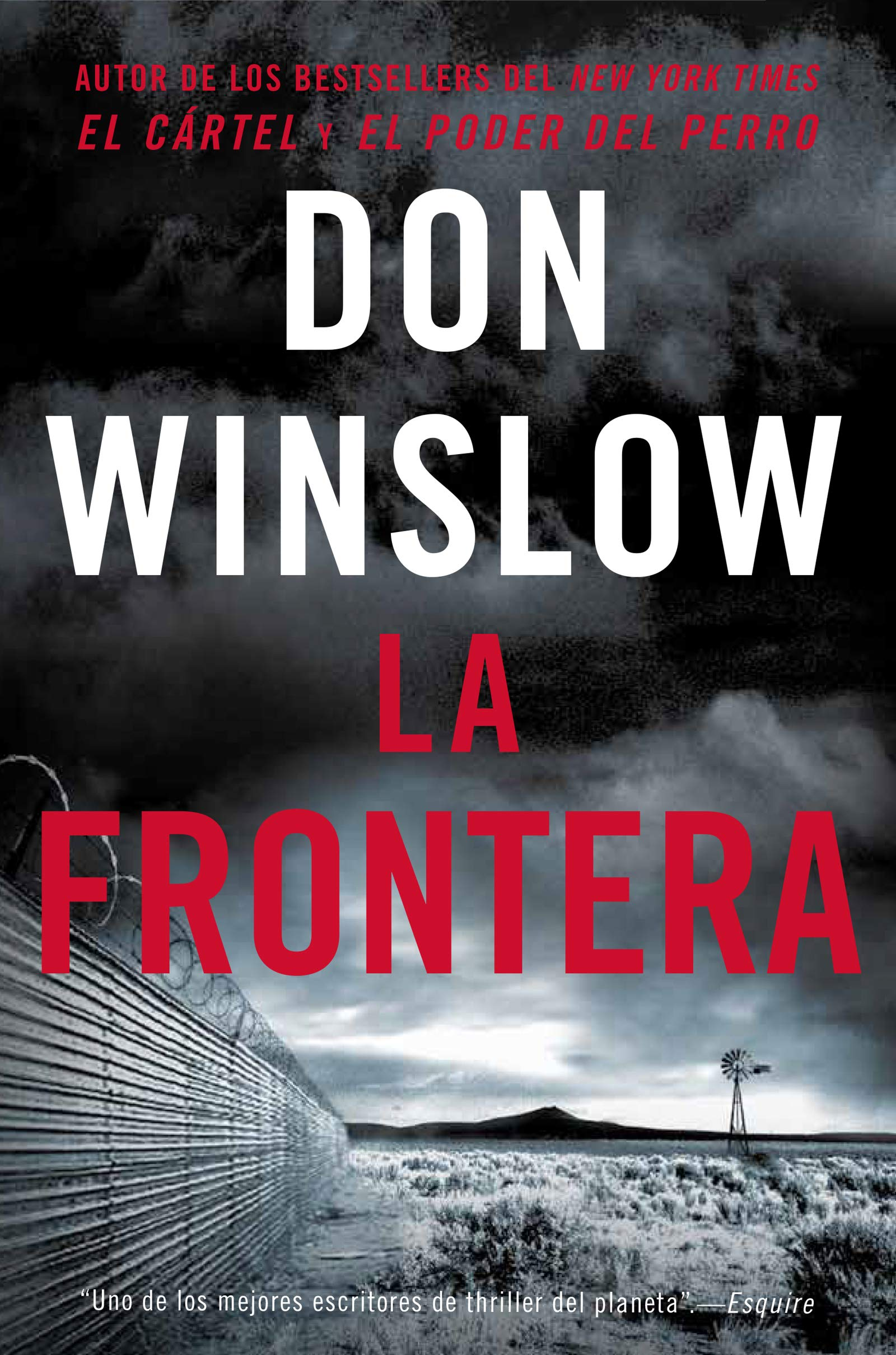 The Border / La Frontera (Spanish edition): Una novela: Don Winslow:  9780718094362: Amazon.com: Books