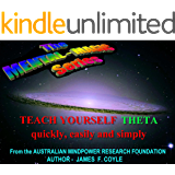 TEACH YOURSELF THETA quickly, easily and simply! (The MENTAL MAGIC series Book 10)