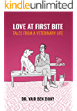 Love at First Bite: Tales from a Veterinary Life