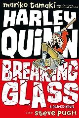 Harley Quinn: Breaking Glass Paperback