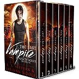 The Last Vampire: Complete Series, Books 1-6 (Last Vampire World Book 1)