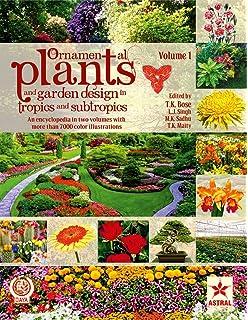 Ornamental Plants And Garden Design In Tropics Subtropics 2 Vols