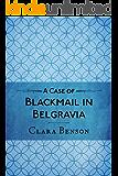 A Case of Blackmail in Belgravia (A Freddy Pilkington-Soames Adventure Book 1) (English Edition)