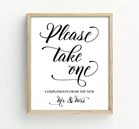 Please Take One Sign Wedding Favors Party Print Compliments From The New