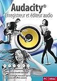 Audacity® Enregistreur et éditeur audio - Votre studio d'enregistrement professionnel pour enregistrer, éditer et lire les fichiers audio les plus communs: WAV, AIFF, FLAC, MP2, MP3, OGG Vorbis I pour PC et Mac