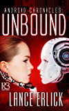 Unbound (Android Chronicles Book 2)