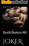 Joker: Death Dealers MC