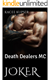 Joker: Death Dealers MC