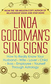 Linda goodmans love signs a new approach to the human heart linda goodmans sun signs fandeluxe PDF