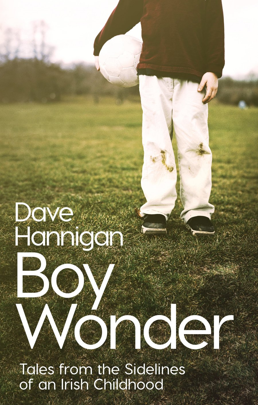 boy-wonder-tales-from-the-sidelines-of-an-irish-childhood