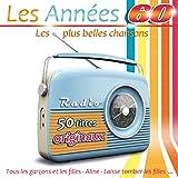 Les années 60: Les plus belles chansons (50 titres originaux)