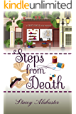 Steps from Death: A Craft Circle Cozy Mystery (Craft Circle Cozy Mysteries Book 1)