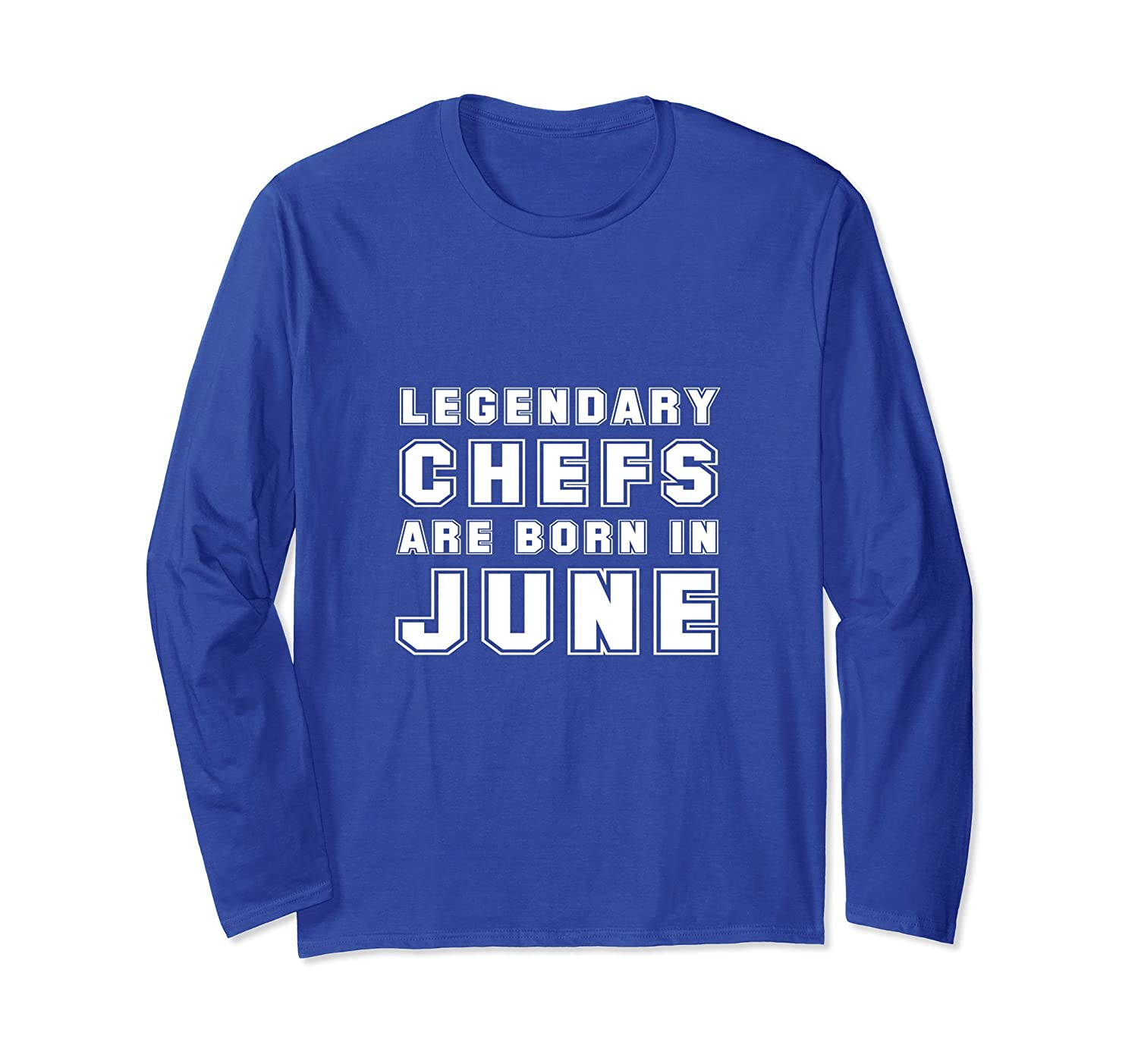Funny Chef June Birthday Gift Present Men Women Long Sleeve Prm Paramatee