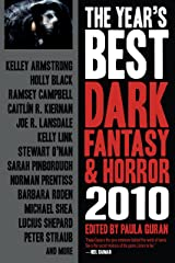 The Year's Best Dark Fantasy & Horror 2010 Kindle Edition