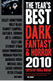 The Year's Best Dark Fantasy & Horror 2010