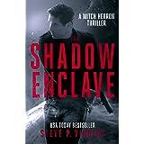 The Shadow Enclave - A Mitch Herron Thriller (Mitch Herron Book 2)