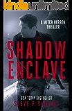 The Shadow Enclave - A Mitch Herron Action Thriller (Mitch Herron Book 2)