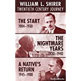 William L. Shirer: Twentieth Century Journey: The Start, 1904–1930; The Nightmare Years, 1930–1940; A Native's Return, 1945–1