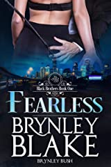Fearless (Black Brothers  Book 1) Kindle Edition