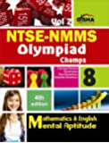 NTSE-NMMS/Olympiads Champs Class 8 Mathematics/Mental Ability/English - Vol. 2