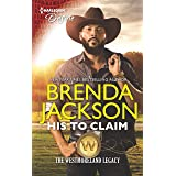 His to Claim (The Westmoreland Legacy Book 4)
