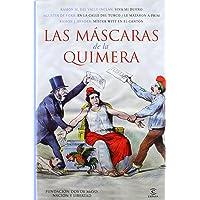 Las mascaras de la Quimera (Fundación Dos