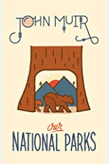 Our National Parks Kindle Edition