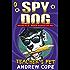 Spy Dog Teacher's Pet (Spy Dog Series Book 7)
