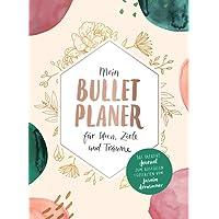 Mein Bullet-Planer für Ideen, Ziele und Träume: Das kreative Journal zum Ausfüllen und Gestalten