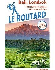 Guide du Routard Bali, Lombok (+ Borobudur, Prabanan et les volcans de Java) 2019/20: + Borobudur, Prambanan et les volcans de Java