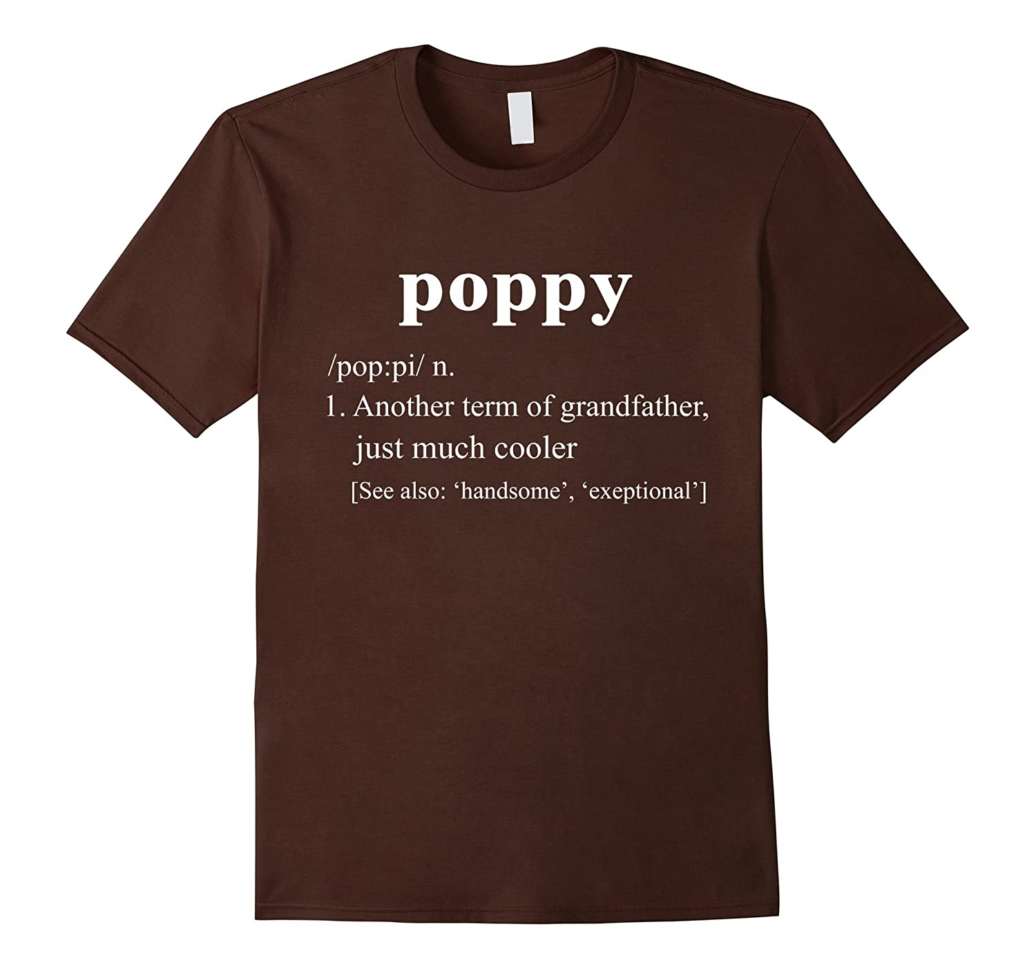 Poppy Definition Funny Gift For Grandfather T Shirt