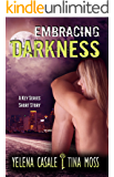 Embracing Darkness: Key Series, Short Story 1.5
