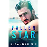 Fallen Star: An Enemies to Lovers Hollywood Romance (Starstruck Series)