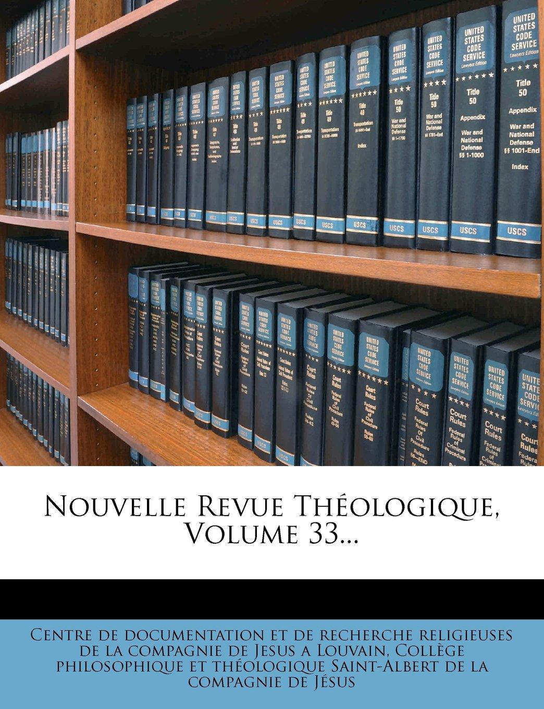 Download Nouvelle Revue Théologique, Volume 33... (French Edition) PDF