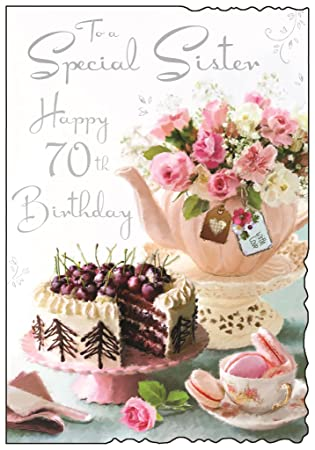 To A Special Sister Happy 70th Birthday Card Words