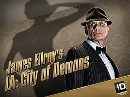 Amazon com: Watch James Ellroy's LA: City of Demons | Prime Video