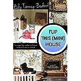 Flip This (Mini) House: Turning a flea market dollhouse into a mid-century marvel