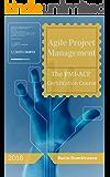 Agile Project Management: The PMI-ACP Certification Course