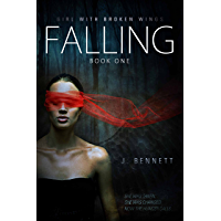 Falling (Girl With Broken Wings Book 1)