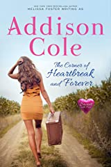 The Corner of Heartbreak and Forever: A Sweet with Heat Standalone Romance Kindle Edition