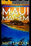 Maui Mayhem (Coastal Rumble Book 5)