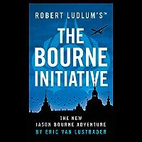 Robert Ludlum's (TM) The Bourne Initiative (Jason Bourne) (English Edition)