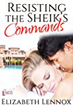 Resisting the Sheik's Commands (The Diamond Club Book 1)