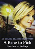 Aurora Teagarden Mystery - A Bone To Pick / Un Crime En Héritage (Bilingual)