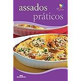 Assados Práticos (Minicozinha) (Portuguese Edition)