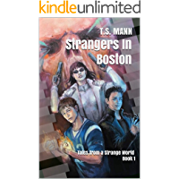 Strangers In Boston: Tales from a Strange World Book 1 (The Strange World Series) (English Edition)