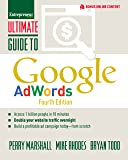 Ultimate Guide to Google AdWords: How to Access 1 Billion People in 10 Minutes (Ultimate Series)